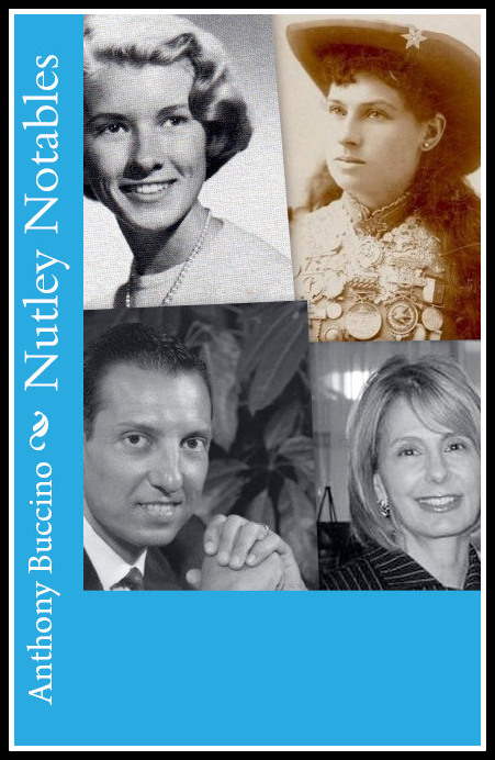 Nutley Notables - volume one By Anthony Buccino