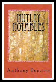 Nutley Notables by Anthony Buccino